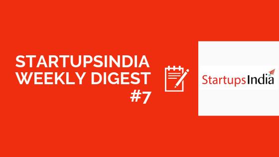 Startupsindia weekly digest