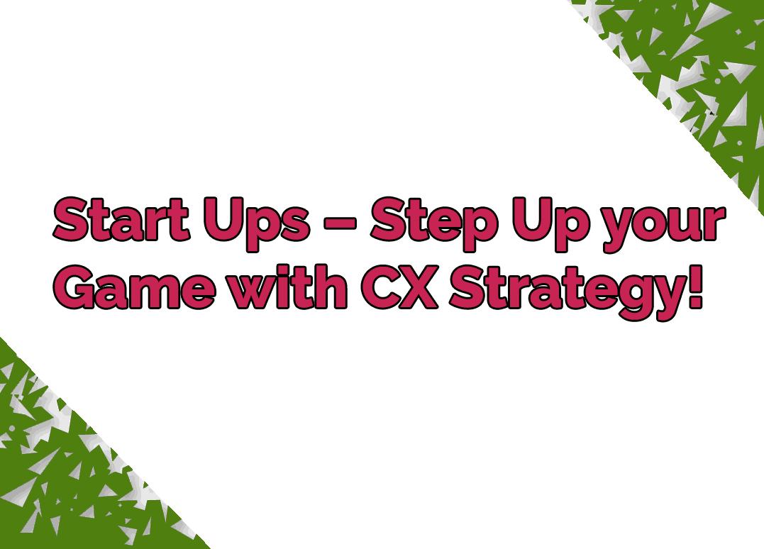 CX Strategy